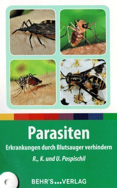 Cover: Parasiten: Erkrankungen durch Blutsauger verhindern