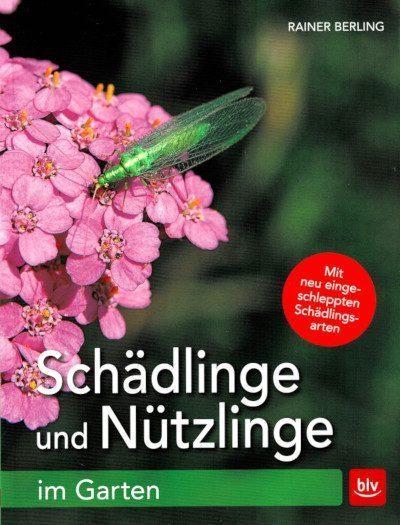 Cover: Schädlinge und Nützlinge im Garten